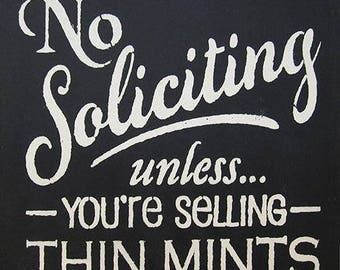 "12"" x 12"" No Soliciting Unless You're Selling Thin Mints"