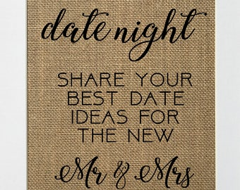 Date Night Share You Best Date Ideas For The New Mr & Mrs - BURLAP SIGN 5x7 8x10 - Rustic Vintage/Wedding Decor/Love House Sign