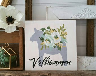 Valkommen - Swedish Dala Horse Welcome Sign with handpainted horse and flowers