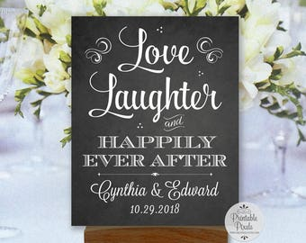 Love Laughter and Happily Ever After Printable Sign, Chalkboard Style, Rehearsal, Shower, Engagement, Wedding (#HAP5C)