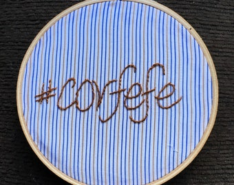 Covfefe Embroidered Message Hoop - #covfefe Twitter musing from 45 - political satire