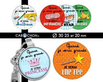 Quand je serai Grande • 45 Images Digitales RONDES 30 25 20 mm Ecole maîtresse school princesse ardoise port bijoux fée star fermiere photo