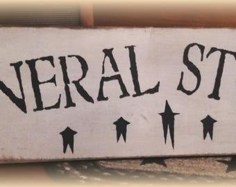 Primitive General store sign