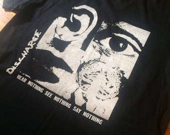 S Discharge Hear Nothing See Nothing Say Nothing Tee