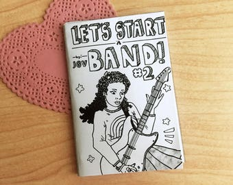Let's Start a Band! Zine Comic Issue #2