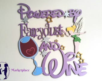 Powered by Fairydust and Wine Wall Sign Decor