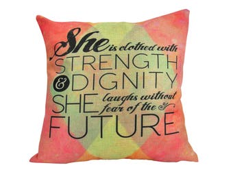 She is Clothed with Strength & Dignity She laughs without fear of the Future - Pillow Cover