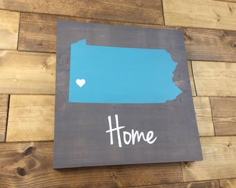 Pick Colors, Pennsylvania sign, Pennsylvania Wood Sign, Pennsylvania State Sign, Moving gift, Pennsylvania Home sign, Pennsylvania decor