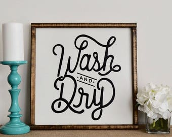 Wash And Dry Farmhouse Sign