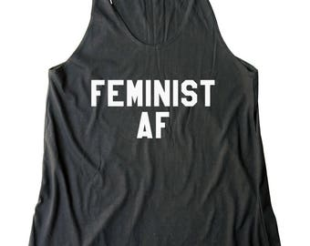 Feminist AF Shirt Tumblr Graphic Tees Women Shirt Teens girl gifts Clothes Funny Gifts Ideas Fashion Women Tank Top Fitness Workout Gifts