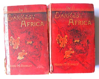 In Darkest Africa by Henry Stanley 2 Volume Set 1890