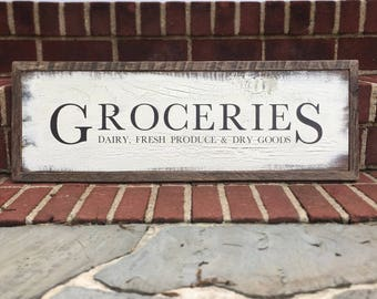 GROCERIES Dairy, Fresh Produce & Dry Goods - homemade rustic farmhouse sign for kitchen