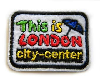 This Is London Embroidered Patch Appliqué