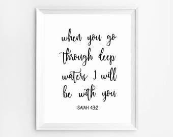 Christian Poster, Scripture Print, Bible Verse Poster, Christian Quotes, Bible Verse Wall Art, Isaiah 43: 2, Scripture Wall Art, Verse Art