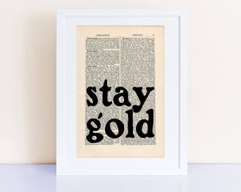 stay gold, SE Hinton Quote Print on an antique page, The Outsiders, Ponyboy