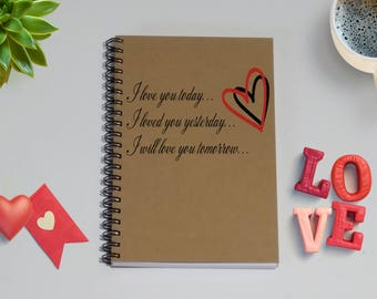 Couples Journal, I love you today yesterday tomorrow- 5 x 7 Journal, Love Diary, Love Journal, Couples Scrapbook, Reasons I love you