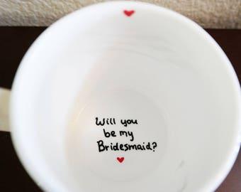 Bridesmaid Gift, Maid of Honor Gift, Bridesmaid Mug, Maid of Honor Mug, Will you be my Bridesmaid, Maid of Honor, Wedding Party Gifts