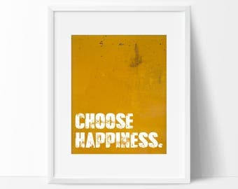 Choose Happiness Art Print - Inspirational Wall Art - Motivational Art - Home Decor - Typography - Office Art