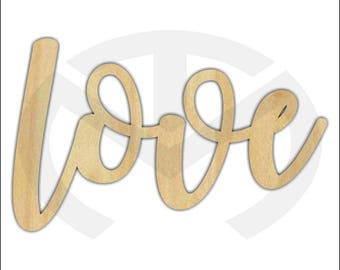 Unfinished Wood Calligraphy Script Word Love Laser Cut, Smaller Sizes, Home Decor, Gallery Wall, Family Room, Farmhouse