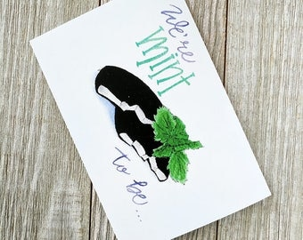 We're mint to be, Food pun card, food pun, mint card, foodie card, Blank Greetings card