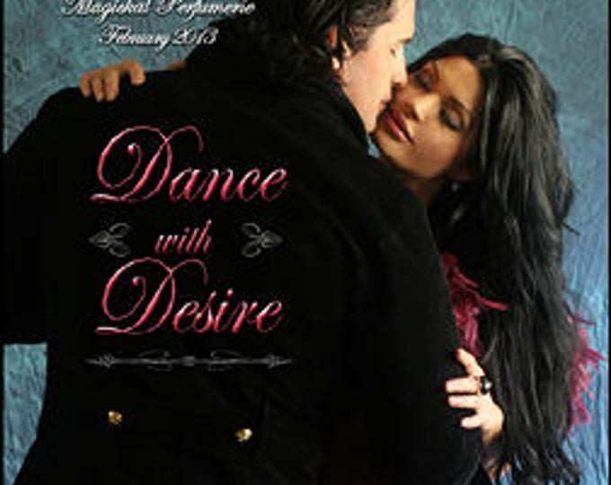 Dance With Desire - Handcrafted Limited Edition Perfume for Women - Love Potion Magickal Perfumerie - RNC Valentine