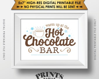 "Hot Chocolate Sign, Warm Up at the Hot Chocolate Bar, Hot Cocoa, Fall, Winter, Christmas Party, PRINTABLE 5x7"" Instant Download Sign"