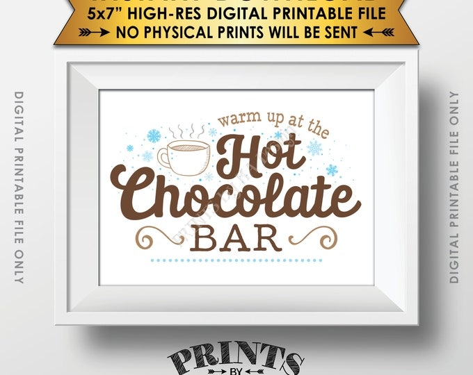 """Hot Chocolate Sign, Warm Up at the Hot Chocolate Bar, Hot Cocoa, Fall, Winter, Christmas Party, PRINTABLE 5x7"""" Instant Download Sign"""