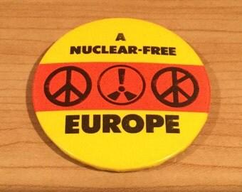 CND A Nuclear Free Europe Anti Nuclear Badge
