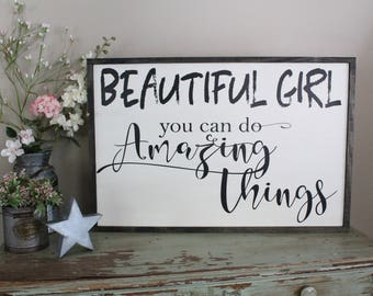 Beautiful Girl You Can Do Amazing Things, Nursery Sign, New Baby Sign, Baby Girl Sign Framed Sign, Bedroom Sign, Girl Bedroom, Little Girl