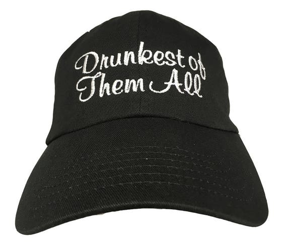 Drunkest of Them All - Polo Style Ball Cap (Black with White Stitching)