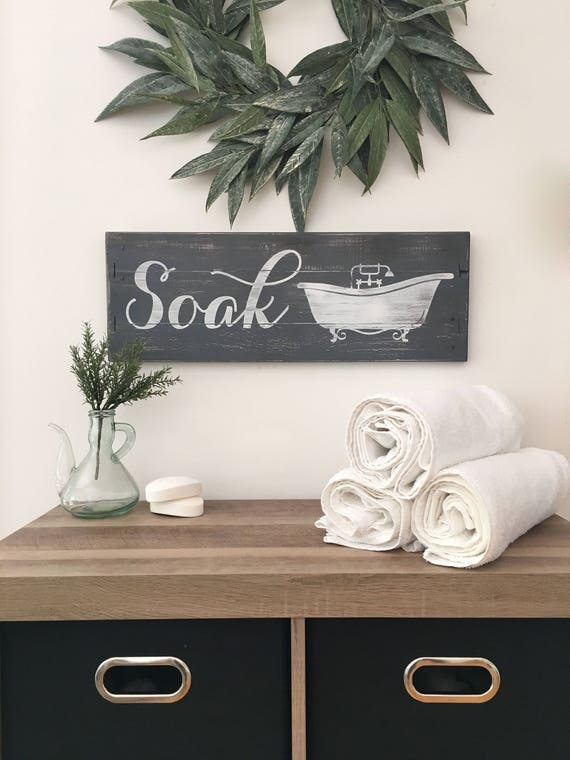 rustic bathroom decor soak sign farmhouse bathroom wood