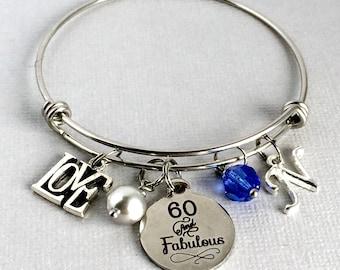 60th BIRTHDAY Bracelet, 60 and Fabulous, Birthday Charm Bangle, 60th Birthday Gift, 60th Birthday Jewelry, Milestone Birthday