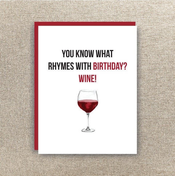 Funny Vine Photo Birthday Cards: Wine Birthday Card Funny Birthday Card You What Rhymes