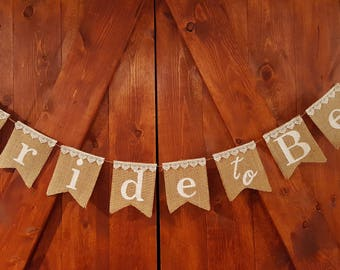 Bride to Be Burlap Banner