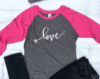 Love Arrows Shirt, Pink Raglan, Womens Valentine Shirt, Valentine Raglan Shirt, Valentines Day Shirt, Raglan Shirt Women, Love Shirt, RG125W