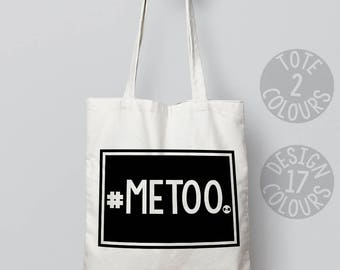 CHARITY Me too #metoo strong cotton tote bag, personalised gift for feminist, strong woman, demonstration, smash the patriarchy equal rights