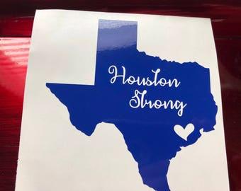 Houston Strong - Texas Decal - Texas Strong