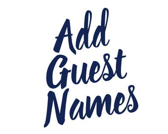 ADD ON LISTING: Add Guest Names to Your Stationery!