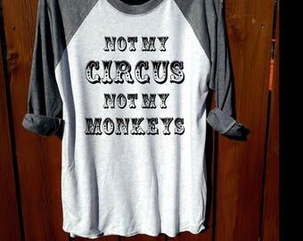 women shirt,women clothing,fashion shirt, unisex shirt,heather grey/heather white,tee,not my circus not my monkeys