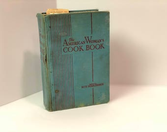 The 1944 War Time Edition of The American Woman's Cookbook Edited by Ruth Berolzheimer
