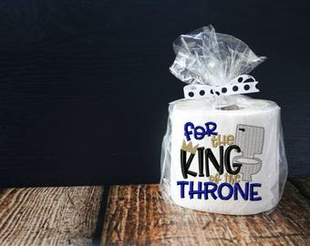 For the King of the Throne Embroidered Toilet Paper - Dad Gift - Father's Day Gift - Fathers Day Gag Gift - Toilet Paper Gag Gift -funny dad