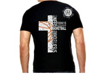 Basketball All i need is Basketball and a whole lot of Jesus cross distressed  SVG DFX  Cut file  Cricut explore file t-shirt design