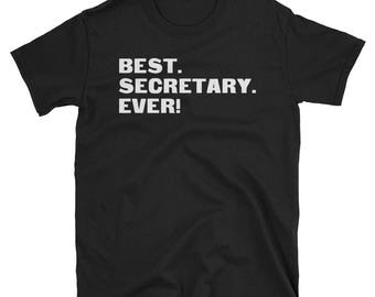 Secretary Shirt, Secretary Gifts, Secretary, Best. Secretary. Ever!, Gifts For Secretary, Secretary Tshirt, Funny Gift For Secretary