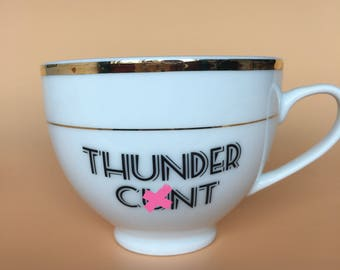 Thunder C*nt | Ready To Buy Swear Teacup and Saucer | Funny Rude Insult Obscenity Profanity | Unique Gift Idea
