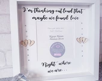 im thinking out loud photo frame / we found love frame / 3d box frame / box frame / ed sheeran quotes / ed sheeran / we found love right