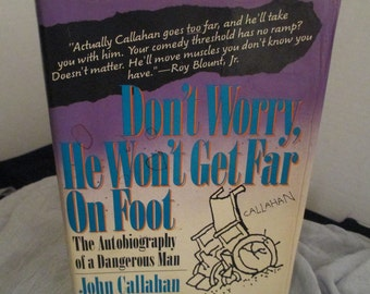 "Vintage Book ""Don't Worry, He Won't Get Far on Foot: The Autobiography of a Dangerous Man"" Autographed, Humor Reading,"