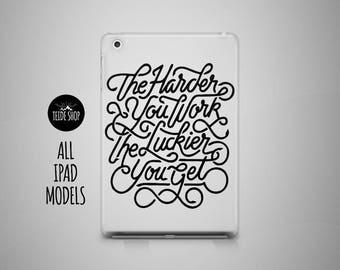 Work Hard iPad Mini Case iPad Case iPad Air Case Inspirational Qoute iPad Air 2 Case iPad 4 Case 3 iPad 4 Mini Case Tablet Case iPad Cover