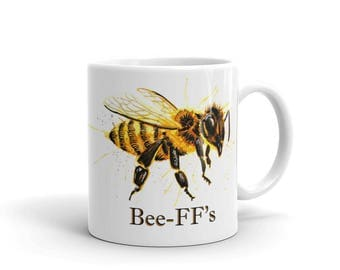 BFF Gifts BFFS Gift Girls Save the Bees Mug Cup Bumble bee Honey Bee Best friends forever Best friend forever never apart