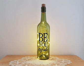 Lit Bottle Kit - Be You Tiful, Bottle Lamp, Wine Bottle Light, Bottle Light, Table Decor, Unusual Gift, Bottle, Craft Kit, Crafty Creases