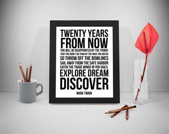 Mark Twain Quotes, Twenty Years From Now Poster, Explore Dream Discover Quotes, Regret Saying, Office Decor, Home Decor, Entrepreneur